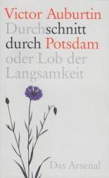 Auburtin, Victor - Durchschnitt durch Potsdam