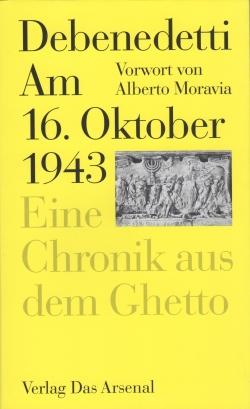 Debenedetti, Giacomo - Am 16 Oktober 1943