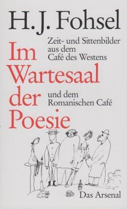Fohsel, H. J. - Im Wartesaal der Poesie
