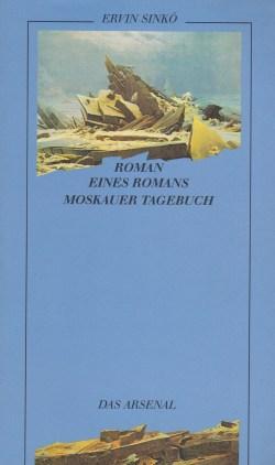 Sinkó, Ervin - Roman eines Romans