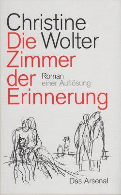 Wolter, Christine - Die Zimmer der Erinnerung