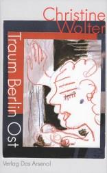 Wolter, Christine - Traum Berlin Ost