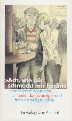 Zimmermann, Margarete (Hg) - Ach, wie gut schmeckt mir Berlin