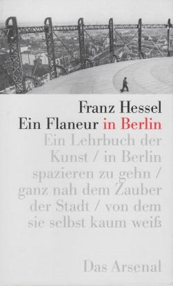 Hessel, Franz - Ein Flaneur in Berlin