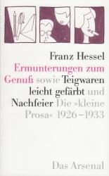 Hessel, Franz - Ermunterungen zum Genuß