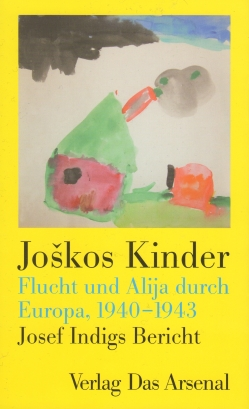 Indig, Josef - Joskos Kinder