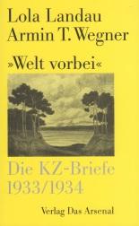 Landau, Lola und Wegner, Armin T. - Welt vorbei