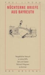 Lindau, Paul - Nüchterne Briefe aus Bayreuth