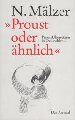 Mälzer, Nathalie - Proust oder ähnlich