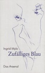 Mylo, Ingrid - Zufälliges Blau
